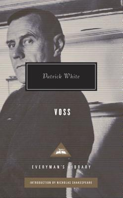 Voss - White, Patrick, and Shakespeare, Nicholas (Introduction by)