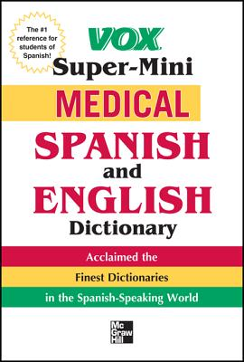 Vox Medical Spanish and English Dictionary - Vox