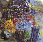 Voyage ? Paris: Songs of Francis Poulenc
