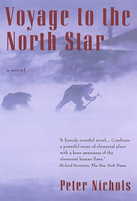 Voyage to the North Star - Nichols, Peter