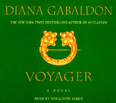 Voyager - Gabaldon, Diana, and James, Geraldine (Read by)