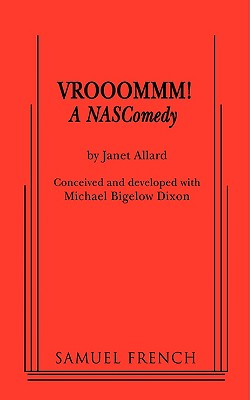 Vrooommm! a Nascomedy - Allard, Janet, and Dixon, Michael Bigelow (From an idea by)