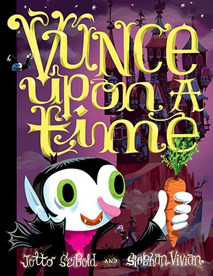 Vunce Upon a Time - Seibold, J Otto (Illustrator), and Vivian, Siobhan