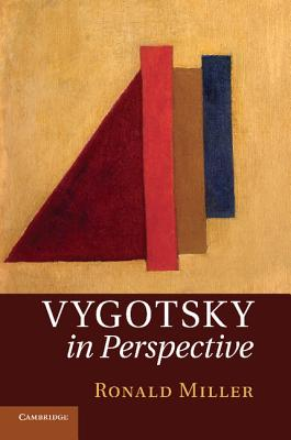Vygotsky in Perspective - Miller, Ronald