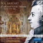 """W. A. Mozart: """"Cos� fan Tutte"""" Messe"""