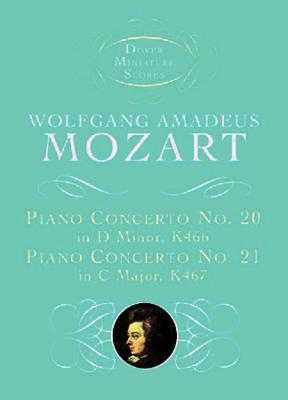 W.A.Mozart: Piano Concerto No.20 in D Minor K466, Piano Concerto No.21 in C Major K467 (Score) - Mozart, Wolfgang Amadeus