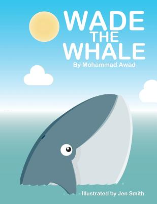 Wade the Whale - Awad, Mohammad