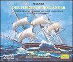 Wagner: Der fliegende Holl�nder; G�tterd�mmerung Immolation Scene