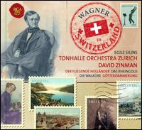 Wagner in Switzerland -