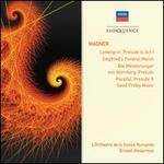 Wagner: Lohengrin - Prelude to Act 1; Siegfried?s Funeral March; Die Meistersinger von Nürnberg - Prelude; Parsifal -