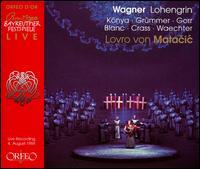 Wagner: Lohengrin - Anne-Marie Ludwig (vocals); Claudia Hellmann (vocals); Donaldson Bell (vocals); Eberhard Wächter (vocals);...