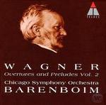 Wagner: Overtures & Preludes, Vol. 2