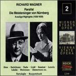 Wagner: Parsifal/Die Meistersinger von Nürnberg