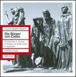 Wagner-Regeny: Die Burger von Calais
