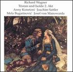 Wagner: Tristan und Isolde Act 2