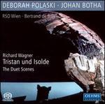 Wagner: Tristan und Isolde - The Duet Scenes