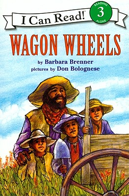 Wagon Wheels - Brenner, Barbara, and Harper, Steven Michael (Read by)