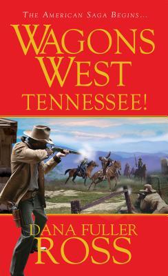 Wagons West - Ross, Dana Fuller