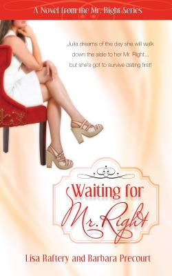 Waiting for Mr. Right - Raftery, Lisa