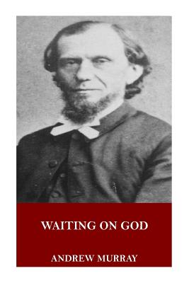 Waiting on God - Murray, Andrew