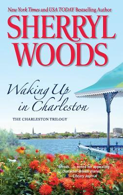 Waking Up in Charleston - Woods, Sherryl