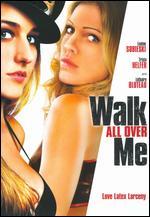 Walk All Over Me - Robert Cuffley