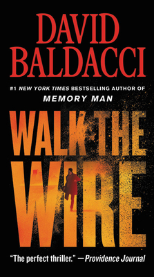 Walk the Wire - Baldacci, David