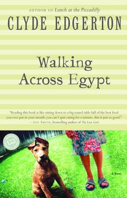 Walking Across Egypt - Edgerton, Clyde