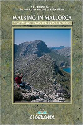 Walking in Mallorca: Classic Mountain Walks in Mallorca - Parker, June