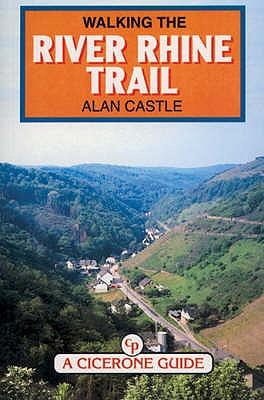 Walking the River Rhine Trail - Castle, Alan