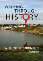 Walking Through History with Tony Robinson: Series 2
