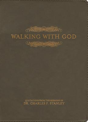 Walking with God - Stanley, Charles F, Dr.