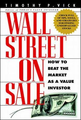 Wall Street on Sale - Vick, Timothy P