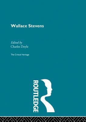 Wallace Stevens - Doyle, Charles (Editor)