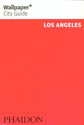 Wallpaper* City Guide Los Angeles 2013 - Wallpaper*