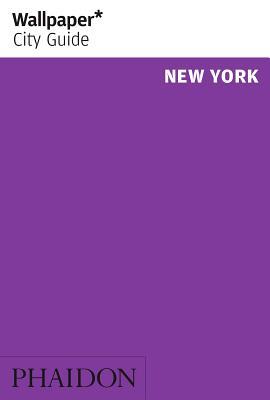 Wallpaper* City Guide New York 2013 - Wallpaper*