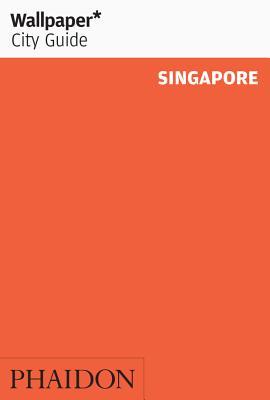 Wallpaper* City Guide Singapore - Wallpaper*