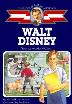 Walt Disney: Young Movie Maker - Hammontree, Marie