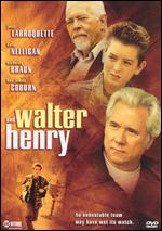 Walter and Henry -
