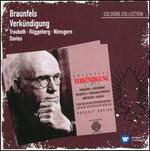 Walter Braunfels: Verkündigung