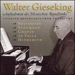 Walter Gieseking: Unissued Broadcasts