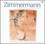 Walter Zimmermann: The Echoing Green