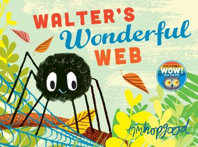 Walter's Wonderful Web - Hopgood, Tim