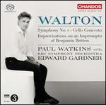 Walton: Symphony No. 2; Cello Concerto; Improvisations on an Impromptu of Benjamin Britten