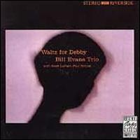 Waltz for Debby [Original Jazz Classics Remasters] - Bill Evans Trio