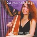 Waltzes With Harps