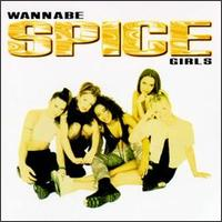 Wannabe [US] - Spice Girls
