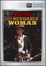 Wanted: The Sundance Woman - Lee Philips