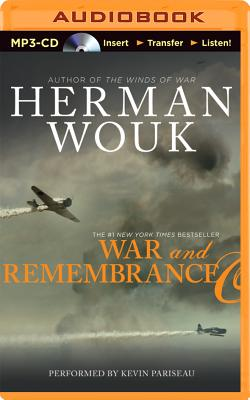 War and Remembrance - Wouk, Herman, and Pariseau, Kevin (Read by)