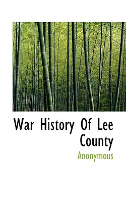 War History of Lee County - Anonymous